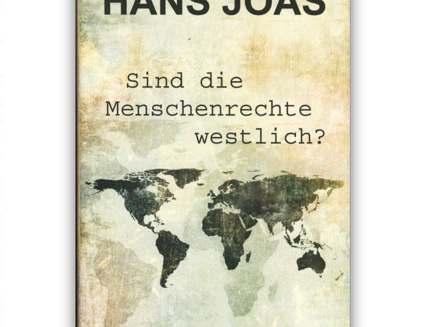 Die Menschenrechte sind keine Erfindung des Westens