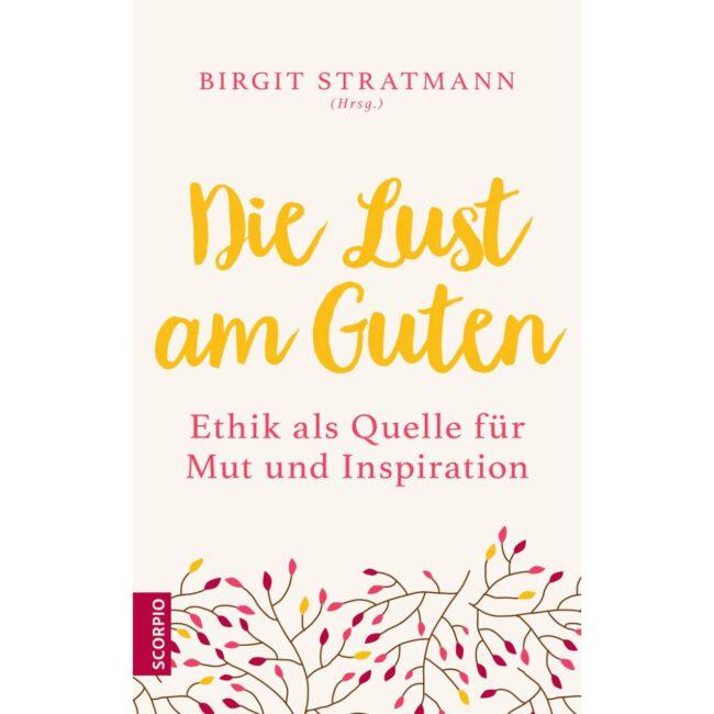 """""""Die Lust am Guten"""""""